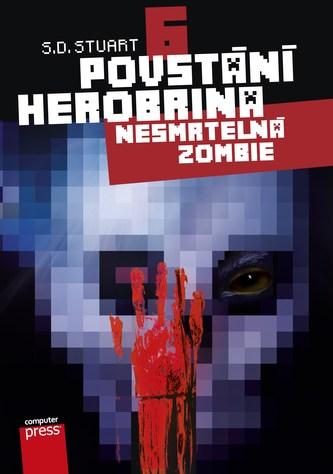 Povstání Herobrina 6 – Nesmrtelná zombie