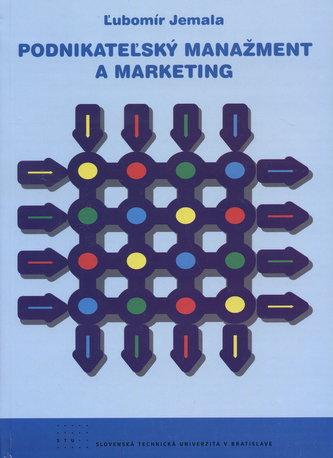 Podnikateľský manažment a marketing