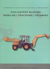 Viacjazyčný slovník mobilnej pracovnej techniky