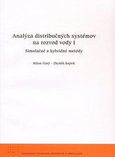 Analýza distribučných systémov na rozvod vody I