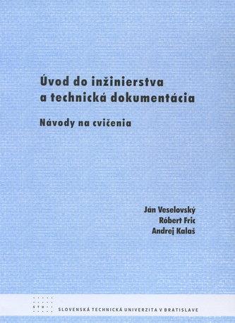 Úvod do inžinierstva a technická dokumentácia