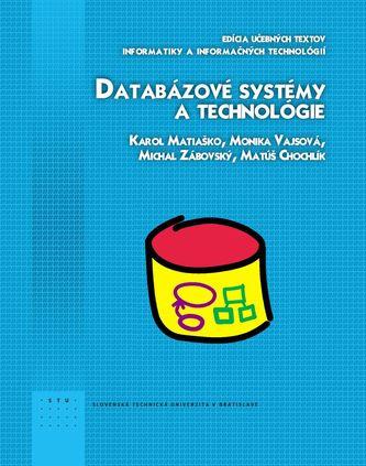 Databázové systémy a technológie - Monika Vajsová