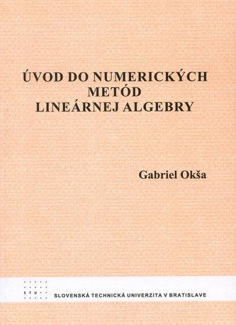 Úvod do numerických metód lineárnej algebry