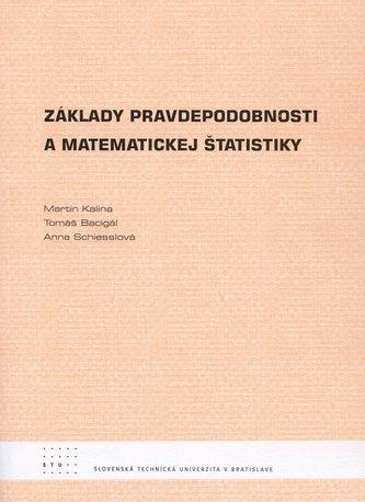 Základy pravdepodobnosti a matematickej štatistiky