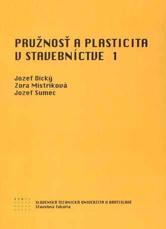 Pružnosť a plasticita v stavebníctve 1