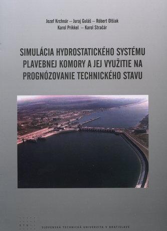 Simulácia hydrostatického systému plavebnej komory a jej využitie na prognózovanie technického stavu