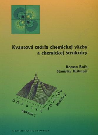 Kvantová teória chemickej väzby a chemickej štruktúry