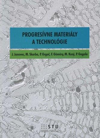 Progresívne materiály a technológie