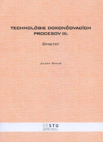 Technológie dokončovacích procesov III.