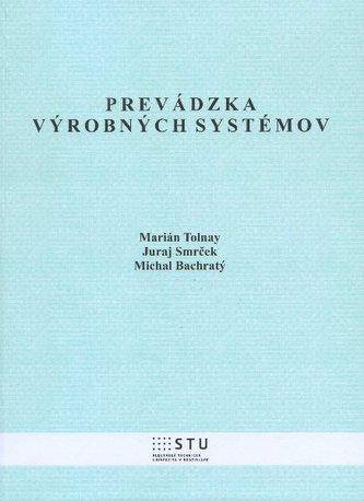 Prevádzka výrobných systémov