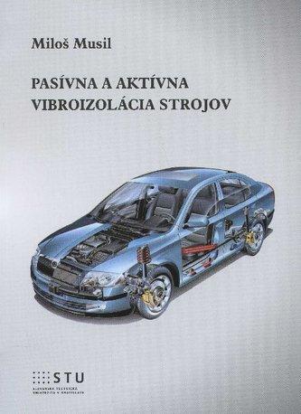 Pasívna a aktívna vibroizolácia strojov