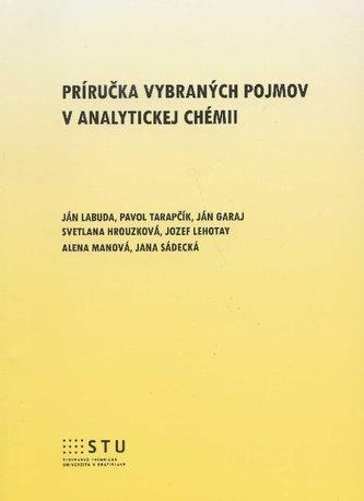 Príručka vybraných pojmov v analytickej chémii