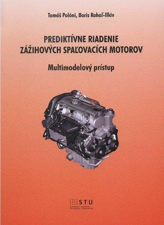 Prediktívne riadenie zážihových spaľovacích motorov