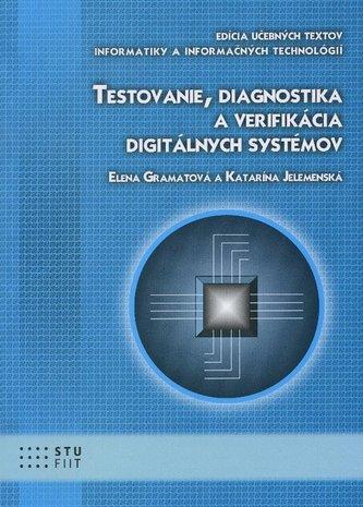 Testovanie, diagnostika a verifikácia digitálnych systémov