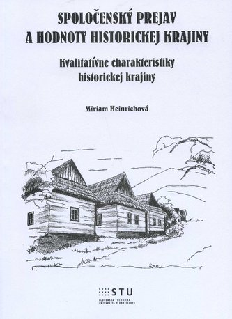 Spoločenský prejav a hodnoty historickej krajiny