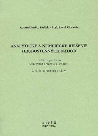 Analytické a numerické riešenie hrubostenných nádob