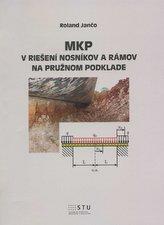 MPK v riešení nosníkov a rámov na pružnom podklade