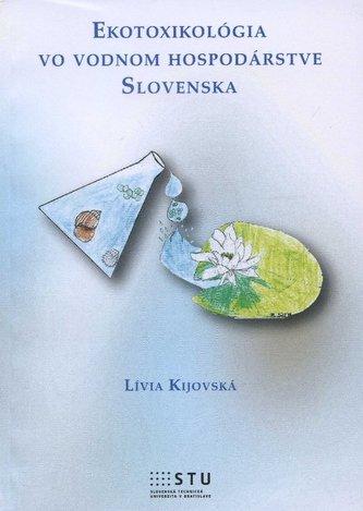 Ekotoxikológia vo vodnom hospodárstve Slovenska