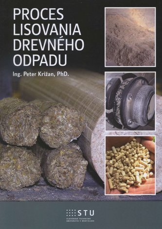 Proces lisovania dreveného odpadu
