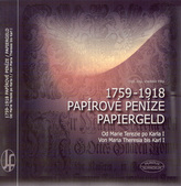 Papírové peníze 1759-1918 / Papiergeld 1759-1918