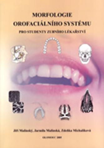 Morfologie orofaciálního systému pro studenty zubního lékařství