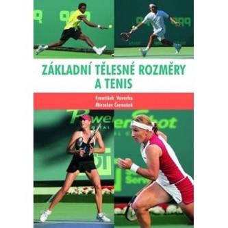 Základní tělesné rozměry a tenis