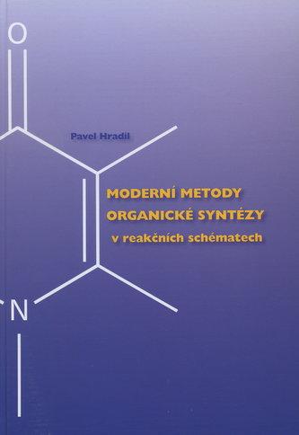 Moderní metody organické syntézy v reakčních schématech