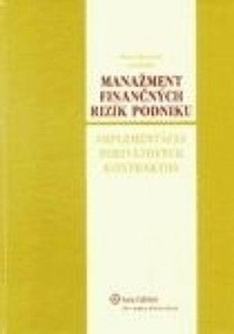 Manažment finančných rizík podniku