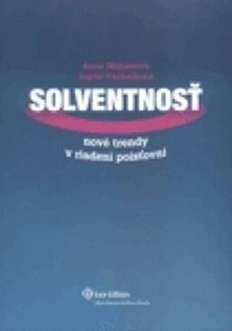 Solventnosť.Nové trendy v riadení poisťovní