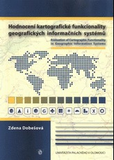 Hodnocení kartografické funkcionality geografických informačních systémů