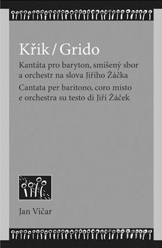 Křik / Grido