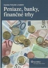 Peniaze, banky, finančné trhy