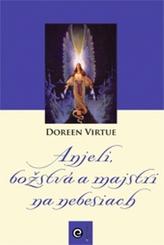 Anjeli, božstvá a majstri na nebesiach