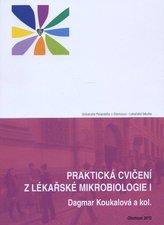 Praktická cvičení z lékařské mikrobiologie I