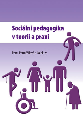 Sociální pedagogika v teorii a praxi