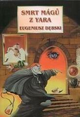 Smrt mágů z Yara