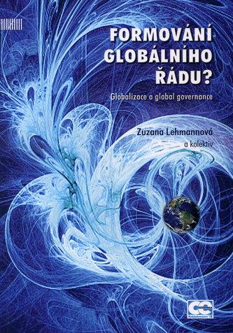 Formování globálního řádu?