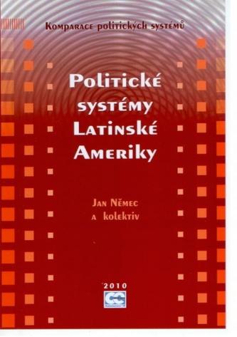 Politické systémy latinské Ameriky - Jan Němec