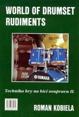World of drumset rudiment. Technika hry na bicí soupravu 2