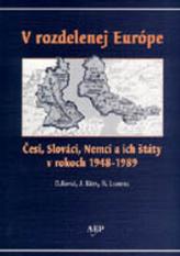 V rozdelenej európe