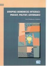 Evropská ekonomická integrace: procesy, politiky, governance