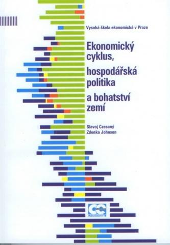 Ekonomický cyklus, hospodářská politika a bohatství zemí