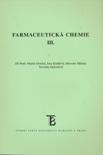 Farmaceutická chemie III.