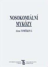 Nosokomiální mykózy