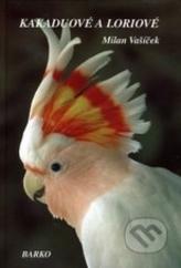 Kakaduové a Loriové (vázaná)
