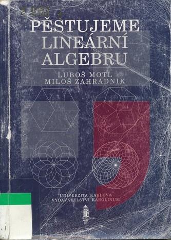 Pěstujeme lineární algebru
