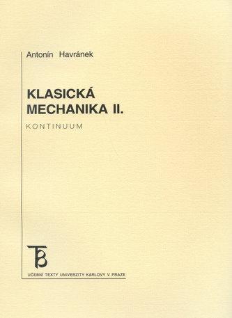 Klasická mechanika II. Kontinuum