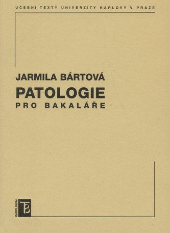 Patologie pro bakaláře
