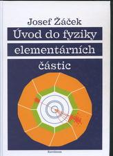 Úvod do fyziky elementárních částic