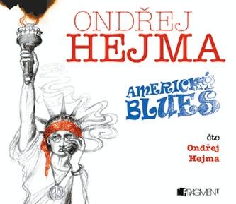 Ondřej Hejma – Americký blues - AUDIOKNIHA
